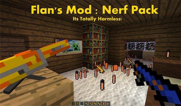 Дополнение NERF к Flan's mod